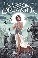 Fearsome Dreamer (Fearsome Dreamer, #1)