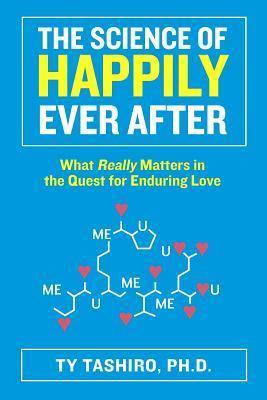 The science of happily ever after - w