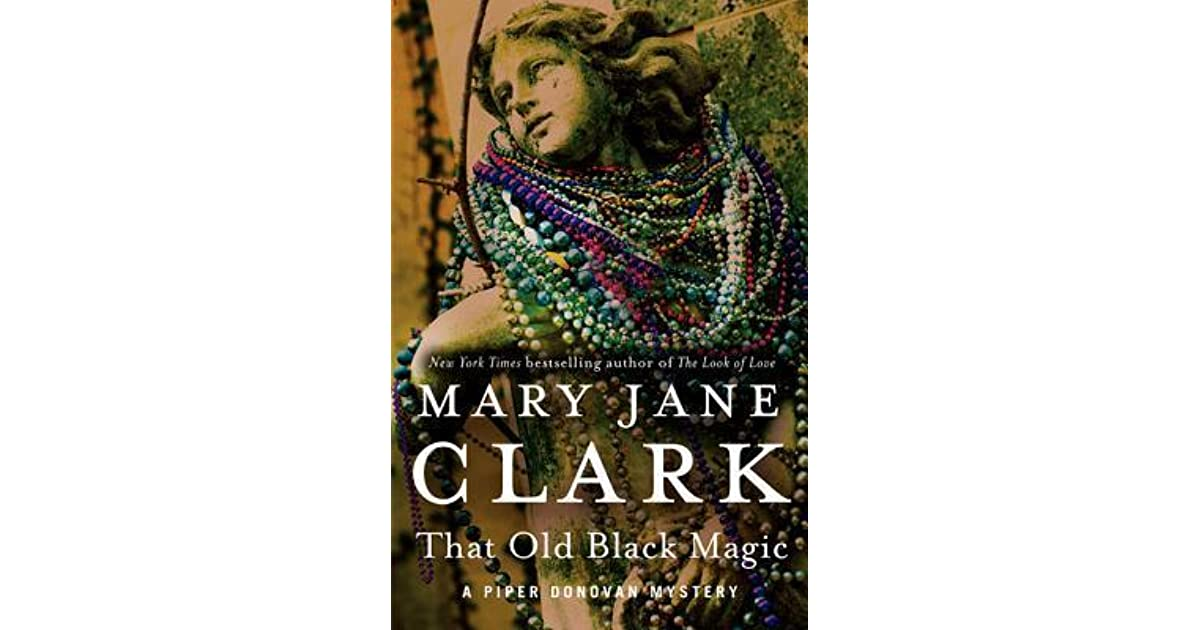That Old Black Magic By Mary Jane Clark