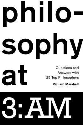 Philosophy-at-3-AM-Questions-and-Answers-with-25-Top-Philosophers
