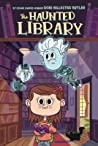 The Haunted Library (The Haunted Library #1)