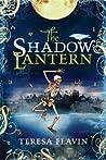 The Shadow Lantern  (The Blackhope Enigma, #3)