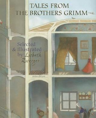 Tales from the Brothers Grimm by Lisbeth Zwerger