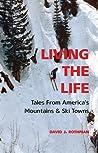 Living the Life by David J. Rothman