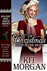 The Christmas Mail Order Bride (Holiday Mail Order Brides, #1)