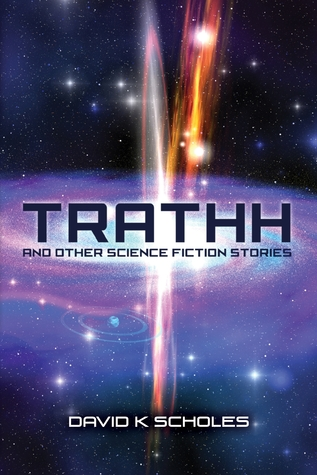 TRATHH and other science fiction stories