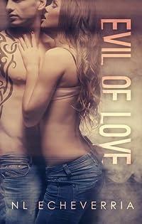 Evil of Love