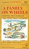 A Family on Wheels: Further Adventures of the Trapp Family