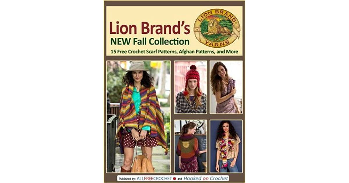 Lion Brand\'s New Fall Collection: 15 Free Crochet Scarf Patterns ...