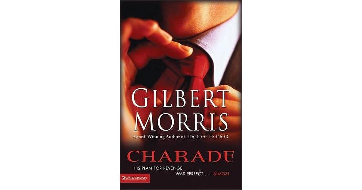 Charade By Gilbert Morris