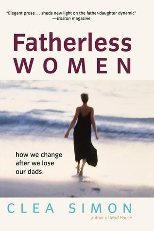 Fatherless-Women-How-We-Change-After-We-Lose-Our-Dads
