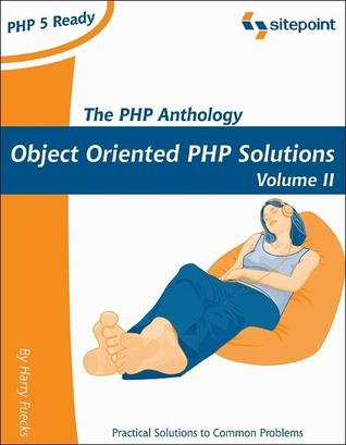 The PHP Anthology, Volume II: Applications