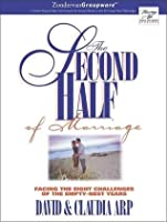 The second half of marriage facing the eight challenges of the the second half of marriage facing the eight challenges of the empty nest years fandeluxe Ebook collections