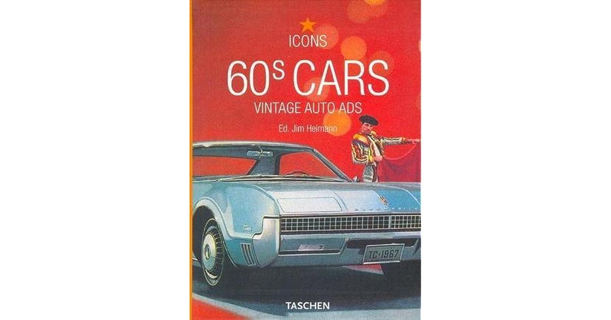 60s Cars: Vintage Auto Ads by Taschen