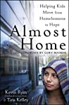Almost Home: Helping Kids Move from Homelessness to Hope