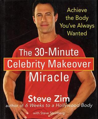 The-30-Minute-Celebrity-Makeover-Miracle-Achieve-the-Body-You-ve-Always-Wanted