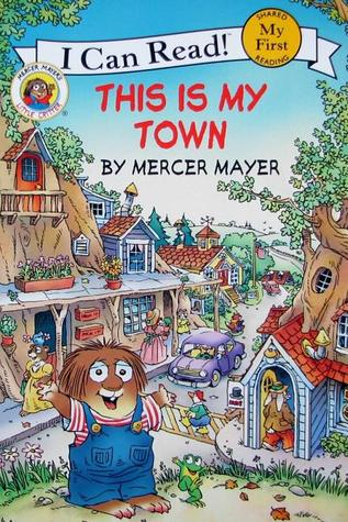This Is My Town by Mercer Mayer