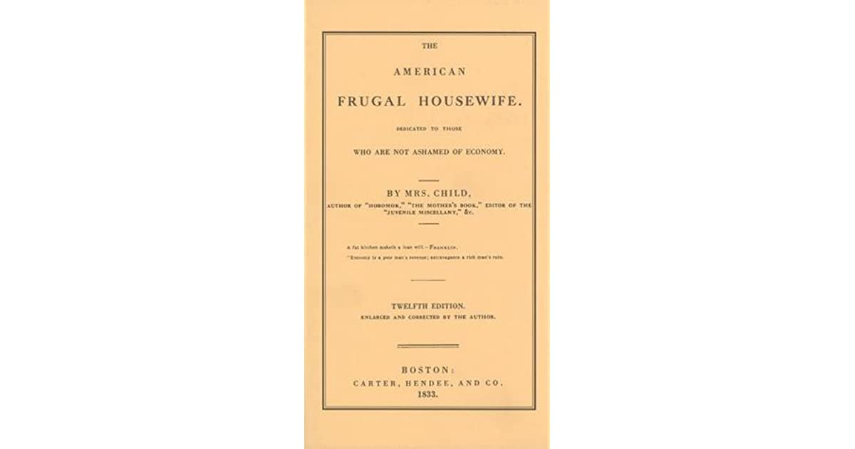 The American Frugal Housewife Dedicated to Those Who Are Not