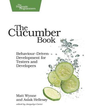 The Cucumber Book by Matt Wynne