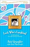 Look Who's Laughing!: Rib-Tickling Stories of Fun, Faith, Family, and Friendship