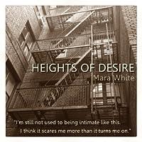 Heights of Desire (Heights of Desire, #1)