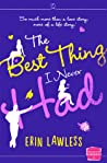 The Best Thing I ...