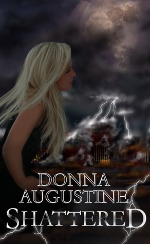 Shattered by Donna Augustine