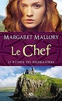 Le chef (Le retour des Highlanders, #4)
