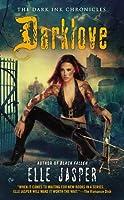 Darklove (Dark Ink Chronicles, #5)