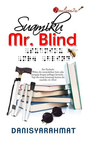 Suamiku Mr. Blind by Danisyarahmat