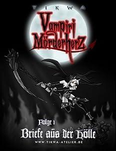 Die Legende der Vampiri Mörderherz 01: Briefe aus der Hölle
