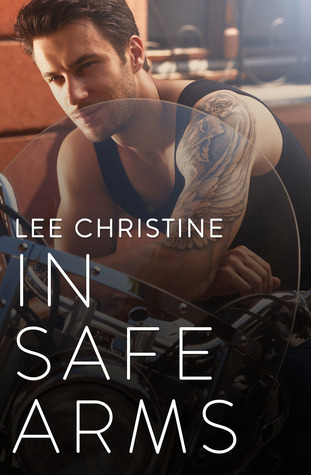 In Safe Arms by Lee Christine