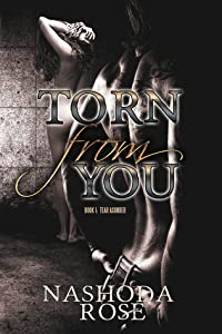 Torn from You (Tear Asunder, #1)