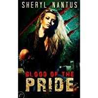 Blood of the Pride (Blood of the Pride, #1)