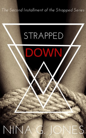 Strapped Down (Strapped, #2)