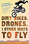 Dirt Bikes, Drone...