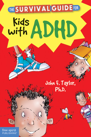 The-Survival-Guide-for-Kids-with-ADD-or-ADHD-