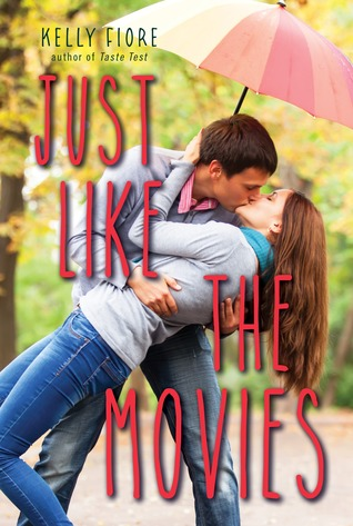 Just Like the Movies by Kelly Fiore Stultz