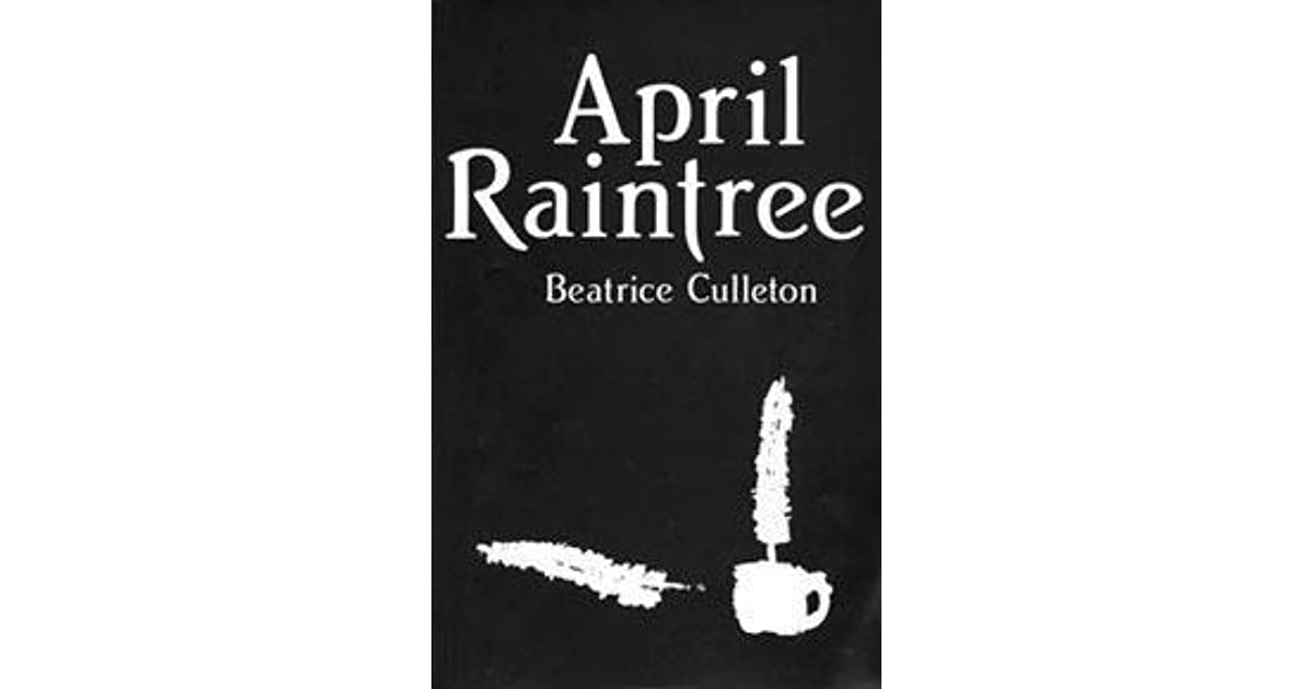 essay april raintree quotes I created this trailer for an english 20 novel study project april raintree novel by beatrice culleton disclaimer: the songs are not mine, and the credit goes to the artists and producers, etc.