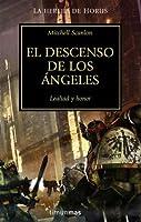 El Descenso de los Ángeles (La Herejía de Horus, #6)