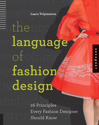 The Language Of Fashion Design 26 Principles Every Fashion Designer Should Know Read Pdf Nathanielazeshea