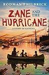 Zane and the Hurricane by Rodman Philbrick