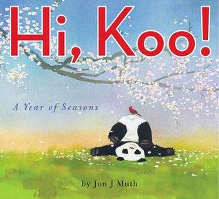 Hi, Koo! by Jon J. Muth