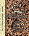 Soul Tending: Life Forming Practices for Older Youth and Young Adults