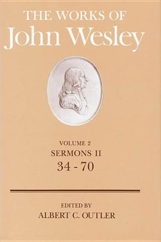 The Works of John Wesley Vol 2: Sermons II (34-70)
