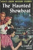 The Haunted Showboat (Nancy Drew, #35)