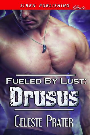 Drusus (Fueled By Lust #1)