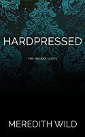 Hardpressed (Hacker, #2)