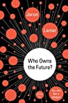 Book cover for Who Owns the Future?