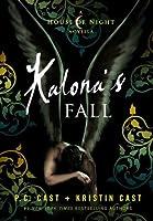 Kalona's Fall (House of Night Novellas, #4)